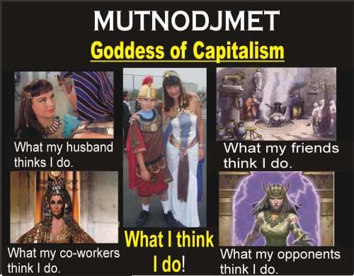 Mutnodjmet Goddess of Capitalism