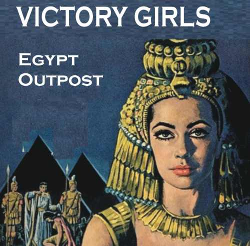 Victory Girls Egypt Outpost